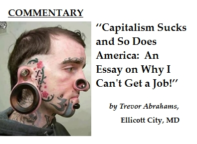 Why Can't I Get a Job? Because Capitalism Sucks