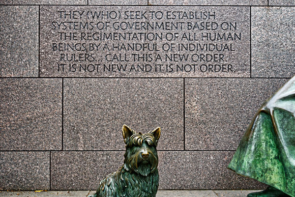 A quotation and Fala, Roosevelt's Scottish Terrier...